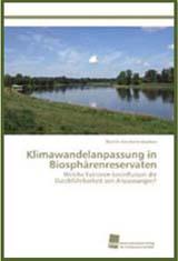 Cover Klimawandelanpassung in Biosphärenreservaten - Landschaft mit Gewässer